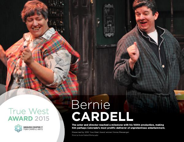 Bernie Cardell 2015 TRUE West